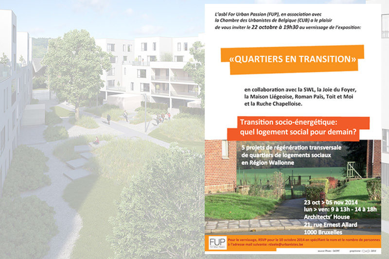 "Exhibition ""Quartiers en transition"""